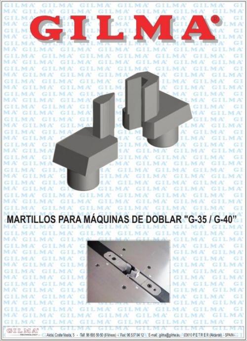MARTILLOS PARA MAQUINAS DE DOBLAR ACERO G-35 G-40