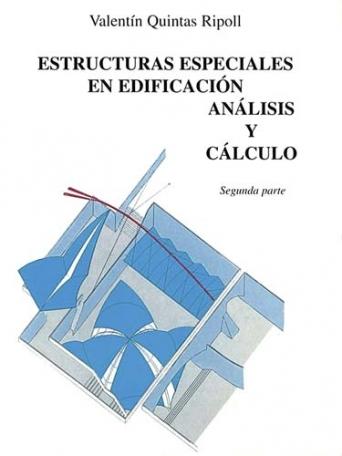 ESTRUCTURAS ESPECIALES EN EDIFICACIÓN ANÁLISIS Y CÁLCULO