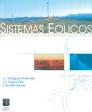 SISTEMAS EÓLICOS DE PRODUCCIÓN DE ENERGÍA ELÉCTRICA