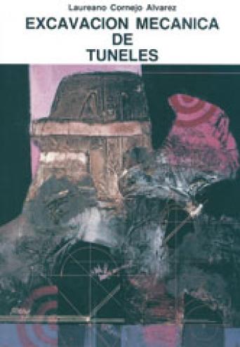 EXCAVACIÓN MECANICA DE  TUNELES