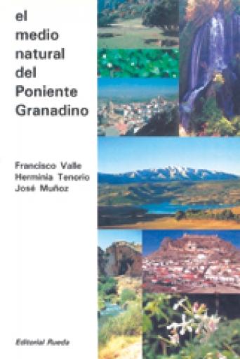 EL MEDIO NATURAL DEL PONIENTE GRANADINO