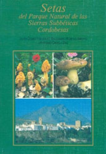 SETAS DEL PARQUE NATURAL DE LAS SIERRAS SUBBETICAS CORDOBESAS