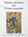 PLANTAS SILVESTRES DEL PIRINEO ARAGONES