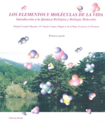 LOS ELEMENTOS Y MOLECULAS DE LA VIDA I