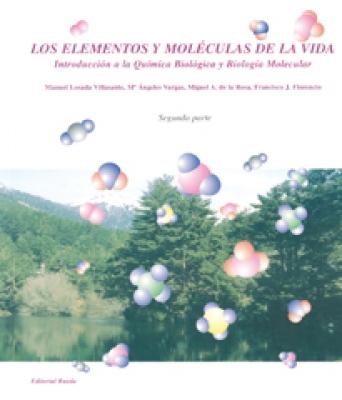 LOS ELEMENTOS Y MOLECULAS DE LA VIDA II