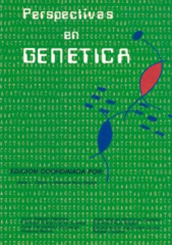 PERSPECTIVAS EN GENETICA