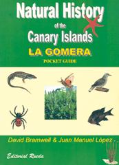NATURAL HISTORY OF THE CANARY ISLANDS. LA GOMERA