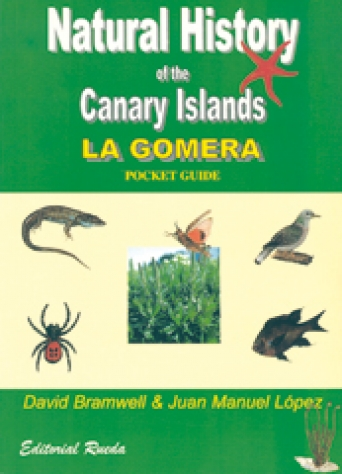 NATURAL HISTORY OF THE CANARY ISLANDS. LA GOMERA