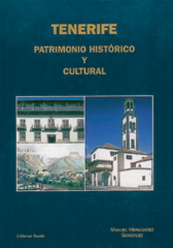 TENERIFE Patrimonio Histórico y Cultural