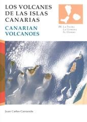 VOLCANES DE LAS ISLAS CANARIAS IV La Palma, La Gomera, El Hierro
