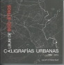 ALBUM DE BOC*ETHOS, CALIGRAFIAS URBANAS. 1968-2015