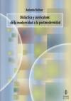Didáctica y currículum: de la modernidad a la postmodernidad