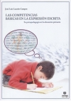 Las competencias básicas en la expresión escrita. Su pedagogía en la Educación Primaria