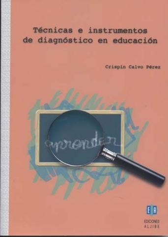 Técnicas e instrumentos de diagnóstico en educación