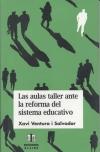 Las aulas taller ante la reforma del sistema educativo