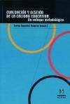 Evaluación y gestión de la calidad educativa. Un enfoque metodológico