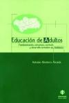Educación de adultos. Fundamentación, estructura, currículo y desarrollo normativo en Andalucía