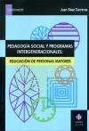 Pedagogía social y programas intergeneracionales. Educación de personas mayores