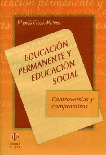 Educación permanente y educación social. Controversias y compromisos