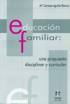 Educacin familiar: una propuesta disciplinar y curricular