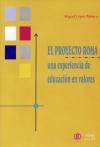 El Proyecto Roma. Una experiencia de educación en valores