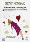 Sentipensar. Fundamentos y estrategias para reencantar la educación
