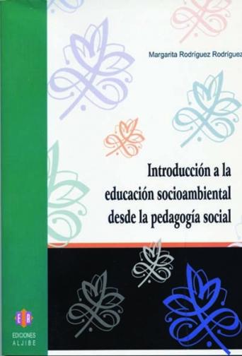 Introducción a la educación socioambiental desde la pedagogía social