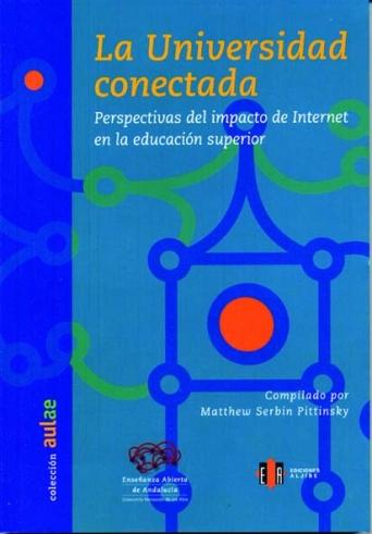 La universidad conectada. Perspectivas del impacto de Internet en la educación superior