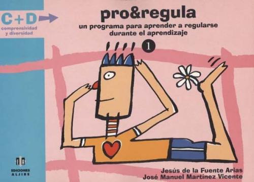 Pro&Regula 1. Un programa para aprender a regularse durante el aprendizaje (CONSULTAR DISPONIBILIDAD)