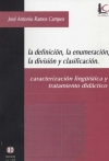 La definición, la enumeración, la división y clasificación. Caracterización lingüística y tratamiento