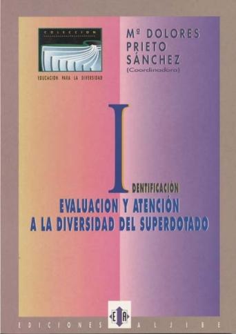 Identificación, evaluación y atención a la diversidad del superdotado
