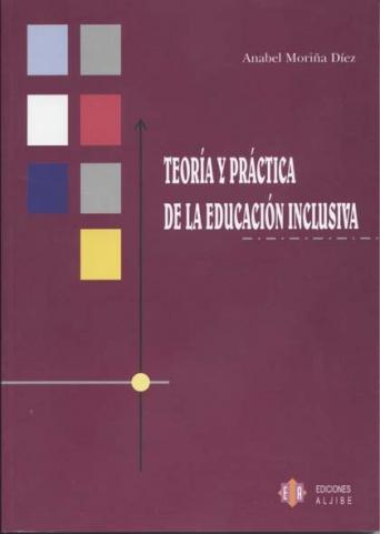 Teoría y práctica de la educación inclusiva