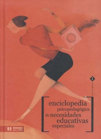 Enciclopedia psicopedagógica de necesidades educativas especiales