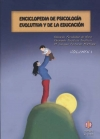 Enciclopedia de Psicología Evolutiva y de la Educación. Vol. 1