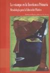 La estampa en la Enseñanza Primaria. Metodología para la Educación Plástica