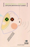 Deficiencia auditiva. Guía para profesionales y padres