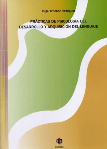 Prácticas de psicología del desarrollo y adquisición del lenguaje