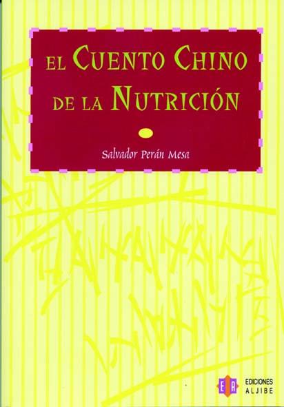 El cuento chino de la nutrición