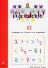 ¡Ya calculo! 03 (Educación Infantil)