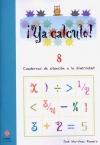 ¡Ya calculo! 8 (3º de Educación Primaria)