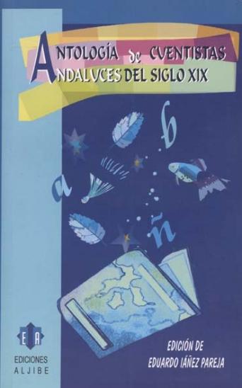 Antología de cuentistas andaluces del s. XIX