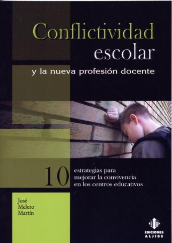 Conflictividad escolar y la nueva profesión docente.