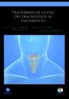 Trastornos de la voz: del diagnóstico al tratamiento (Libro + DVD)