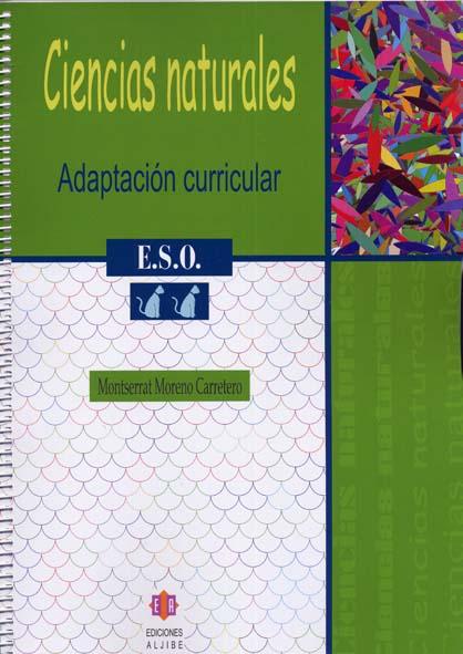 CONSULTAR DISPONIBILIDAD Adaptación curricular. Ciencias Naturales. 2º de ESO