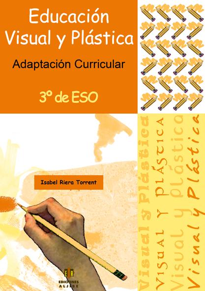 Adaptación Curricular. Educación Visual y Plástica. 3º de ESO (Nivel 2)