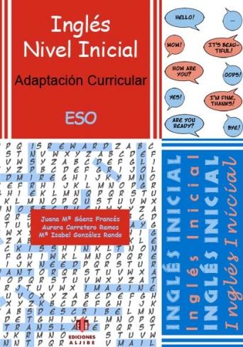 Adaptación Curricular. Inglés Inicial. ESO (Contiene CD)
