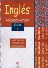 (Consultar disponibilidad) Adaptación curricular. Inglés. 1º de ESO (Incluye CD)