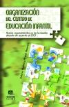 Organización del centro de Educación Infantil