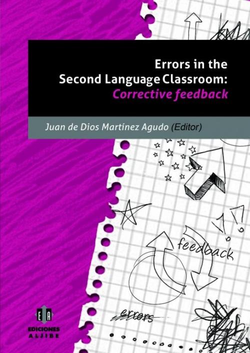 Errors in the Second Language Classroom: Corrective feedback