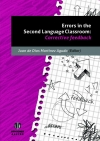 Errors in the Second Language Classroom: Corrective feedback